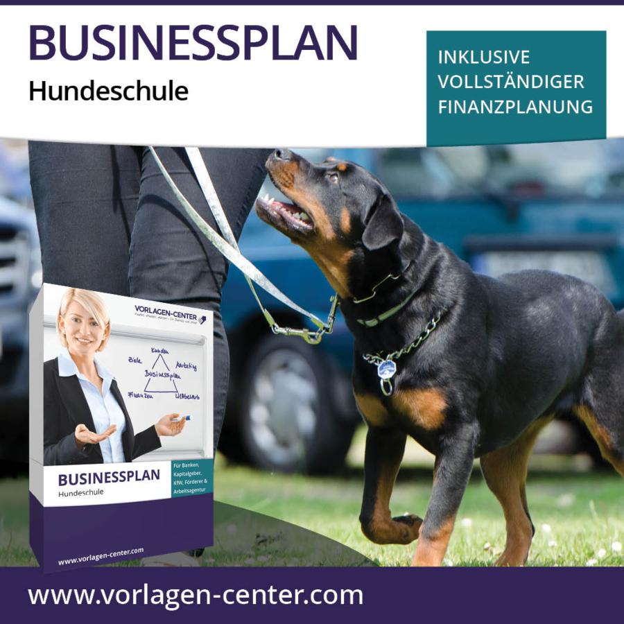 Businessplan-Paket Hundeschule - Hauptberuflich mit Hunden arbeiten