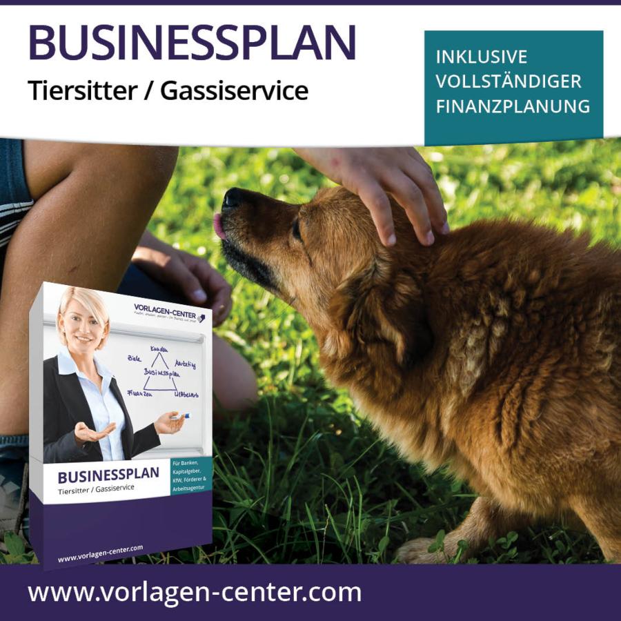 Businessplan-Paket Tiersitter / Gassiservice