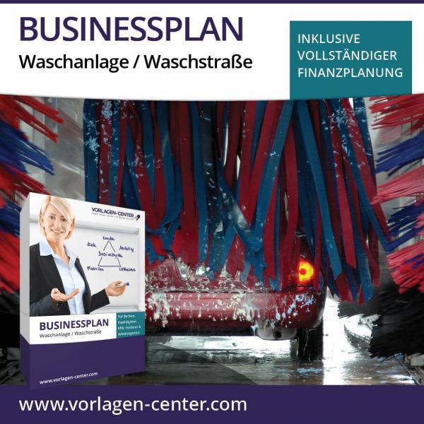 Businessplan Waschanlage / Waschstraße