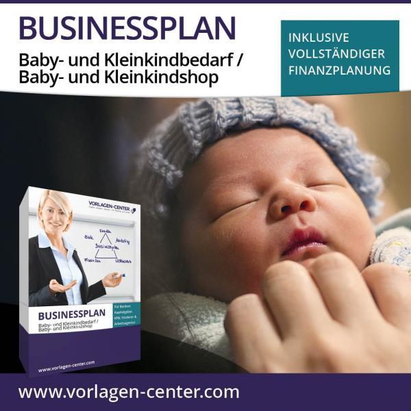 Businessplan-Paket Baby- und Kleinkindbedarf / Baby- und Kleinkindshop