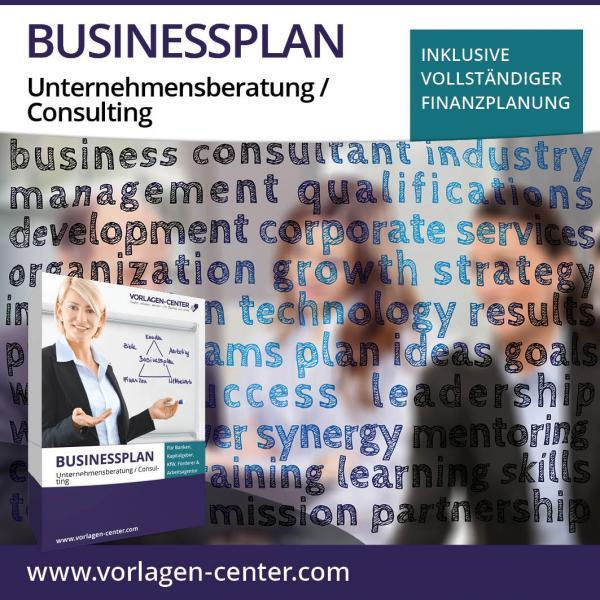 Businessplan Unternehmensberatung / Consulting