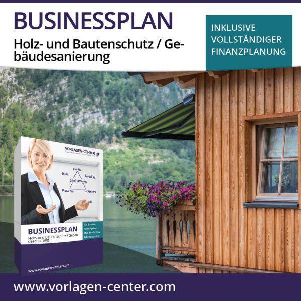 Businessplan Holz- und Bautenschutz / Gebäudesanierung
