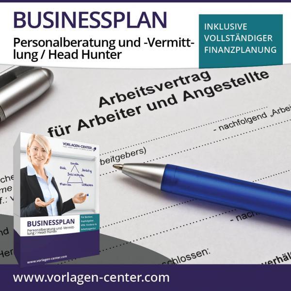 Businessplan Personalberatung und -Vermittlung / Head Hunter