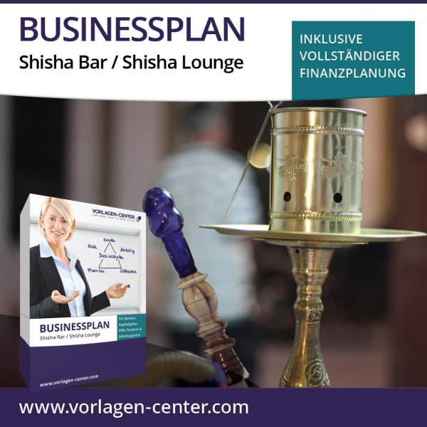 Businessplan Shisha Bar / Shisha Lounge