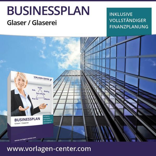 Businessplan-Paket Glaser / Glaserei
