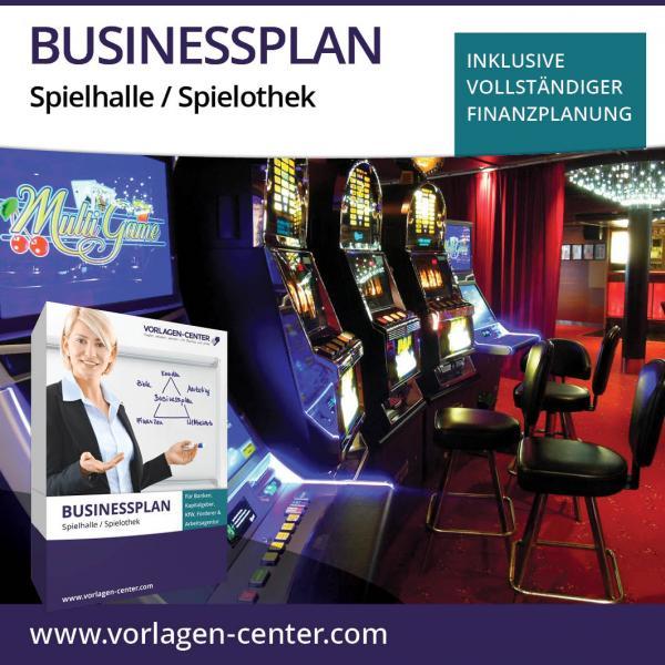 Businessplan Spielhalle / Spielothek