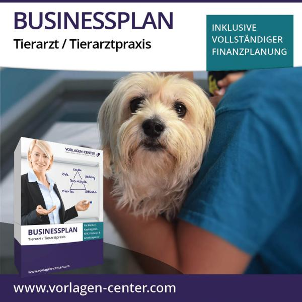 Businessplan-Paket Tierarzt / Tierarztpraxis