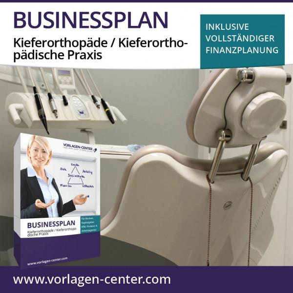 Businessplan-Paket Kieferorthopäde / Kieferorthopädische Praxis