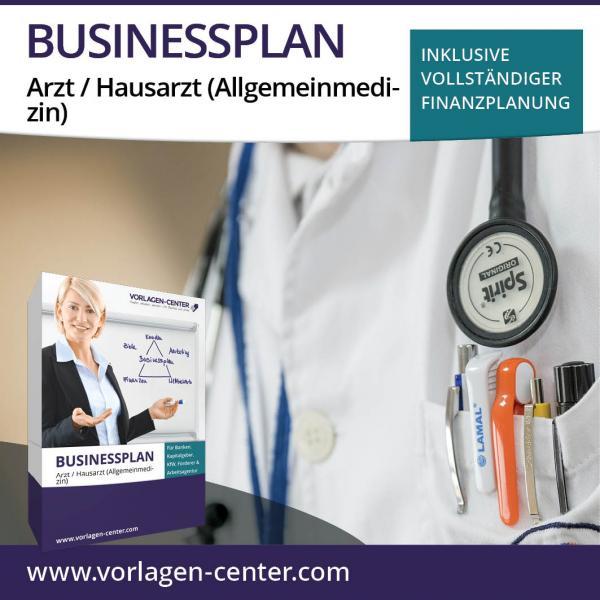 Businessplan-Paket Arzt / Hausarzt (Allgemeinmedizin)