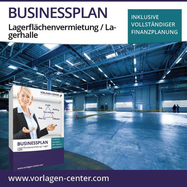 Businessplan-Paket Lagerflächenvermietung / Lagerhalle