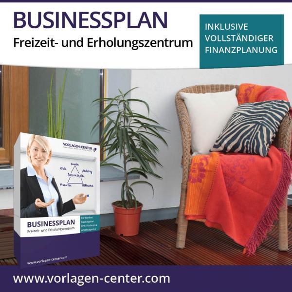 Businessplan-Paket Freizeit- und Erholungszentrum