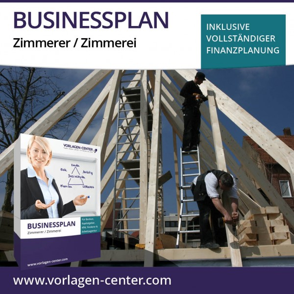Businessplan-Paket Zimmerer / Zimmerei