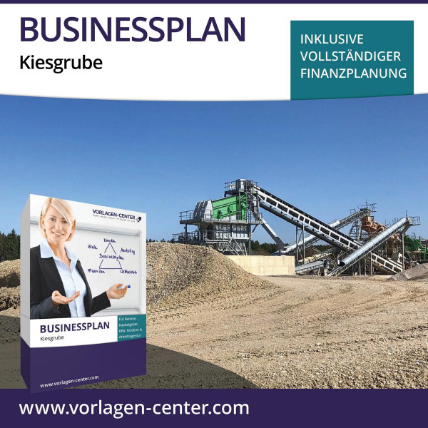 Businessplan-Paket Kiesgrube