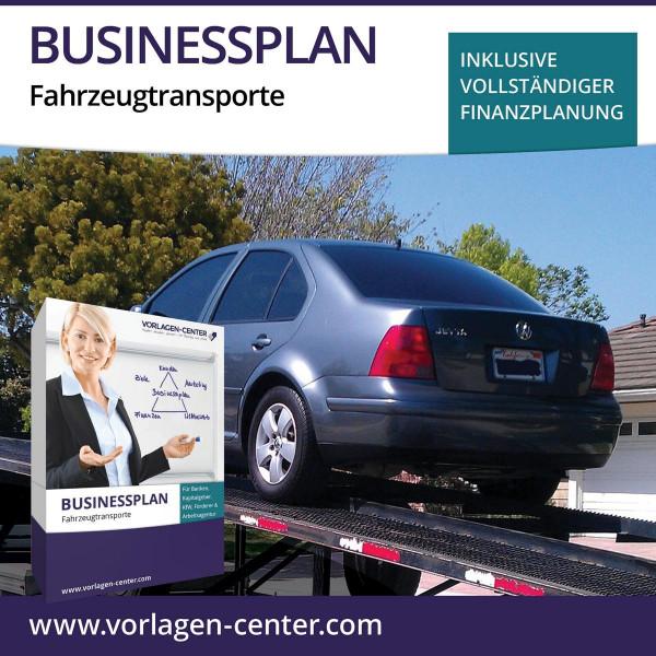 Businessplan-Paket Fahrzeugtransporte