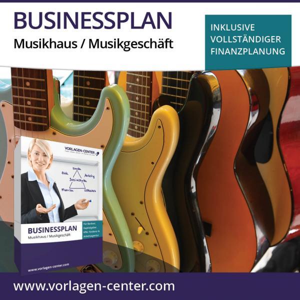 Businessplan-Paket Musikhaus / Musikgeschäft