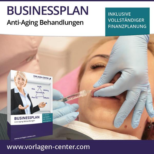 Businessplan-Paket Anti-Aging Behandlungen