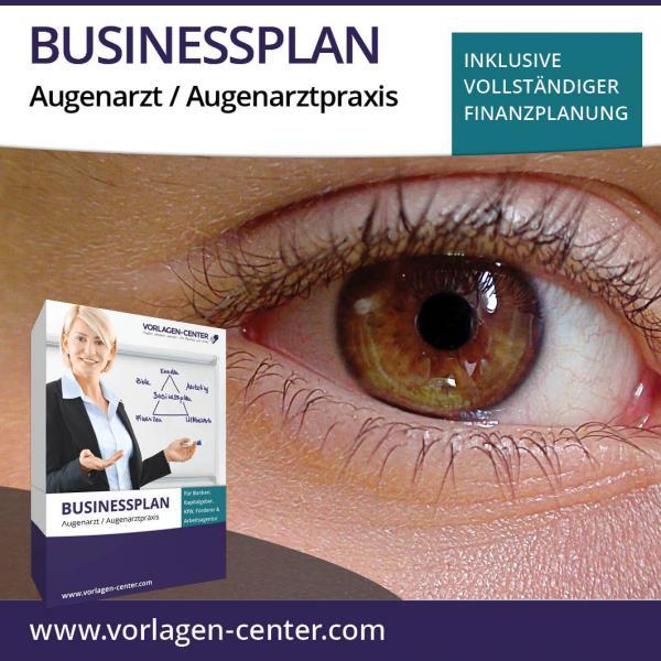 Businessplan Augenarzt / Augenarztpraxis