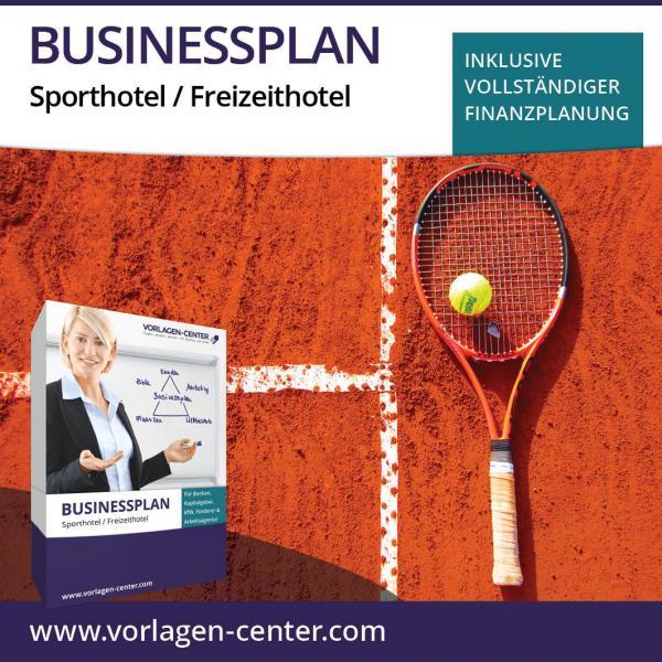 Businessplan-Paket Sporthotel / Freizeithotel