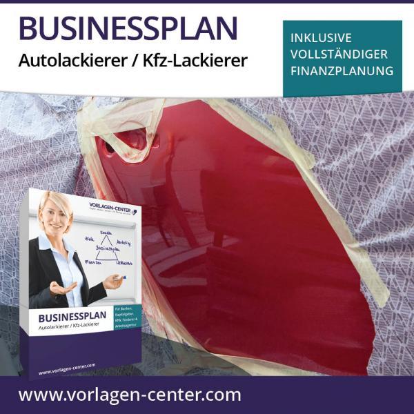 Businessplan Autolackierer / Kfz-Lackierer