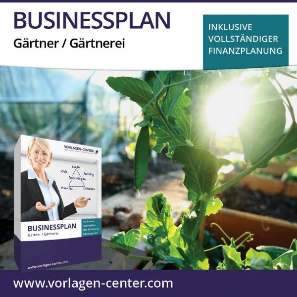 Businessplan Gärtner / Gärtnerei