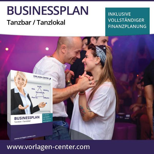 Businessplan-Paket Tanzbar / Tanzlokal