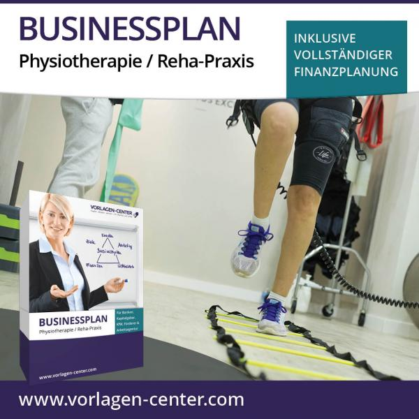 Businessplan-Paket Physiotherapie / Reha-Praxis