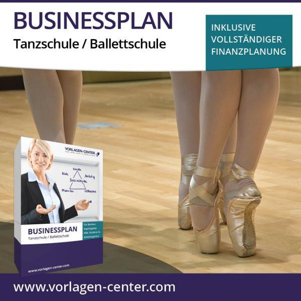 Businessplan-Paket Tanzschule / Ballettschule