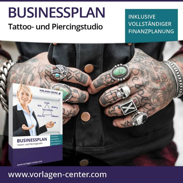 Businessplan Tattoo- und Piercingstudio