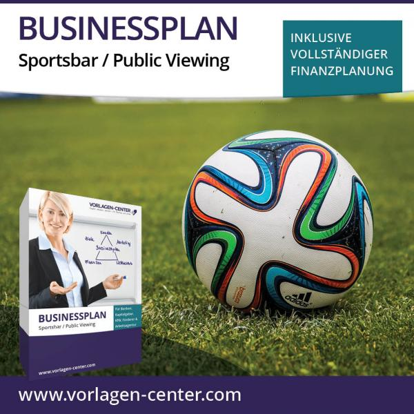 Businessplan Sportsbar / Public Viewing