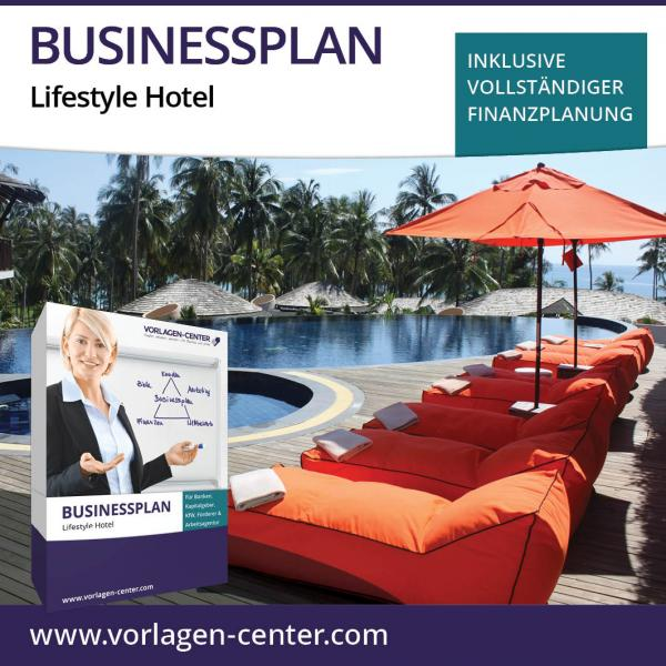 Businessplan-Paket Lifestyle Hotel