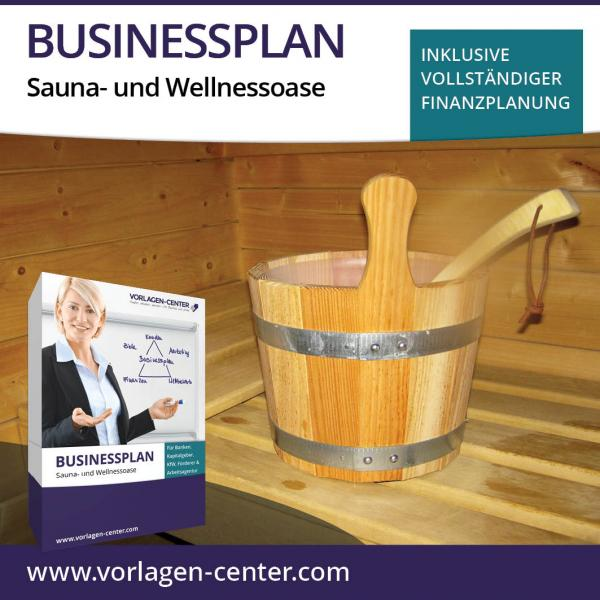 Businessplan-Paket Sauna- und Wellnessoase