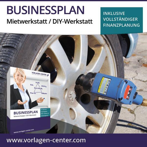 Businessplan Mietwerkstatt / DIY-Werkstatt