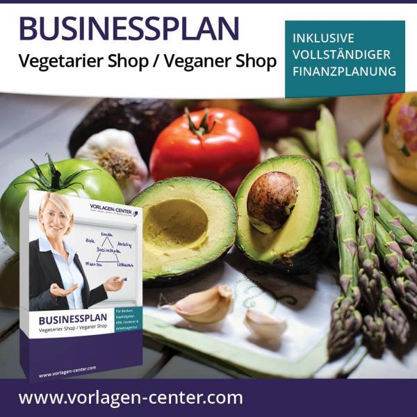 Businessplan-Paket Vegetarier Shop / Veganer Shop