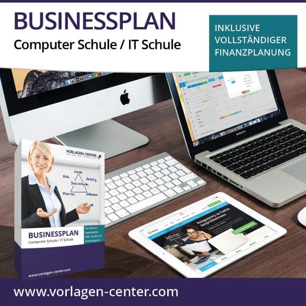 Businessplan-Paket Computer Schule / IT Schule