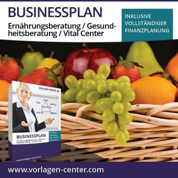 Businessplan-Paket Ernährungsberatung / Gesundheitsberatung / Vital Center