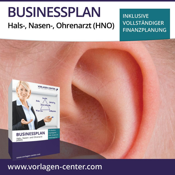 Businessplan-Paket Hals-, Nasen- und Ohrenarzt (HNO)