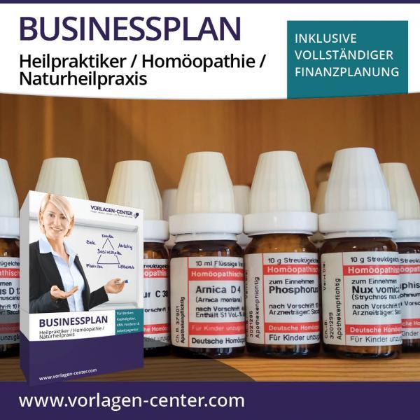 Businessplan-Paket Heilpraktiker / Homöopathie / Naturheilpraxis