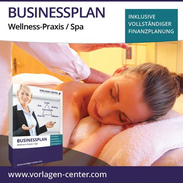 Businessplan-Paket Wellness-Praxis / Spa