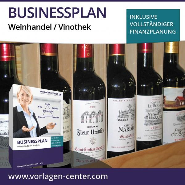Businessplan-Paket Weinhandel / Vinothek