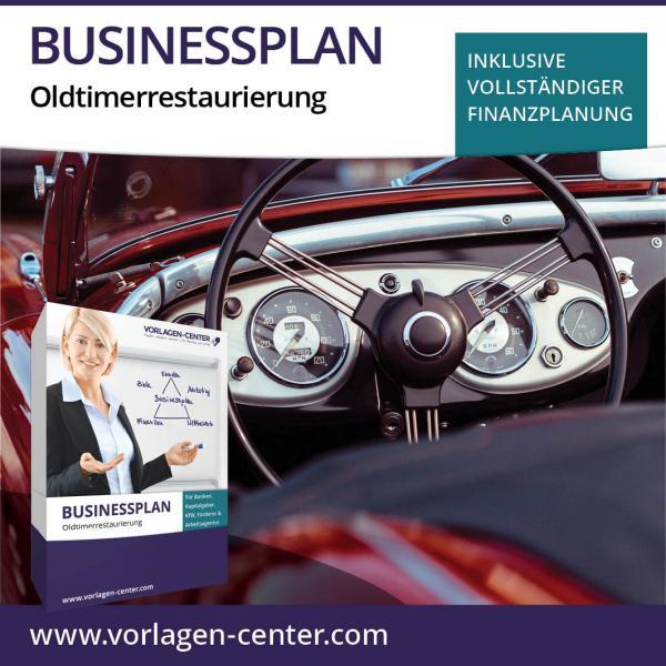 Businessplan-Paket Oldtimerrestaurierung