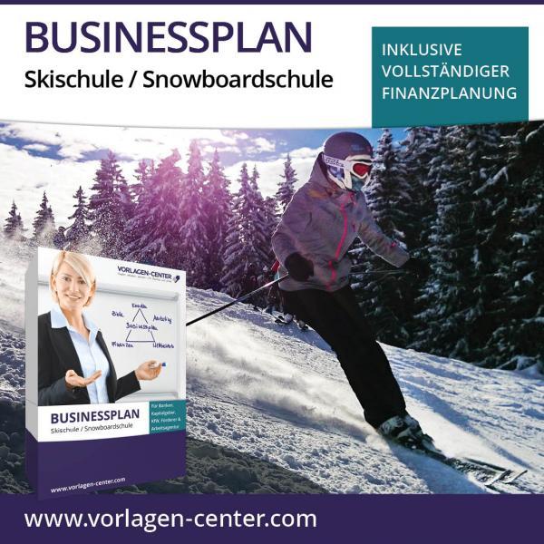 Businessplan Skischule / Snowboardschule