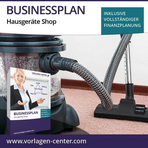 Businessplan Hausgeräte Shop