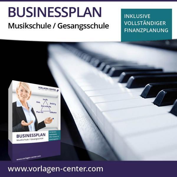 Businessplan-Paket Musikschule / Gesangsschule