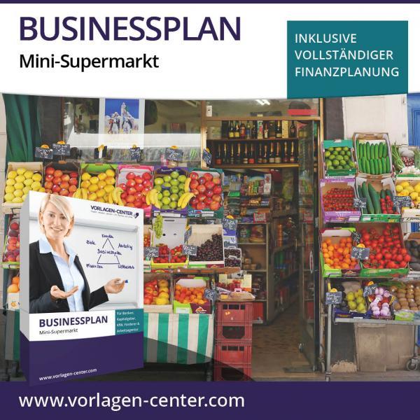 Businessplan-Paket Mini-Supermarkt