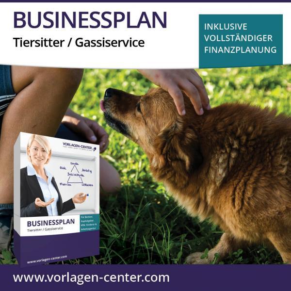 Businessplan Tiersitter / Gassiservice