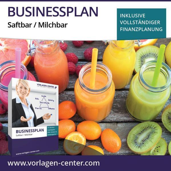 Businessplan-Paket Saftbar / Milchbar