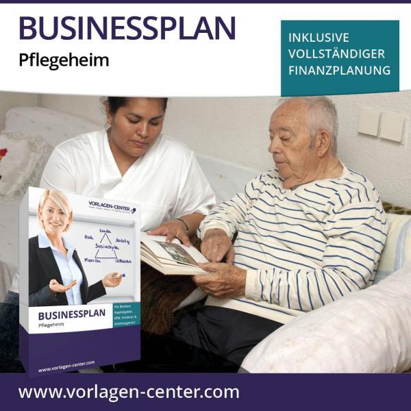 Businessplan-Paket Pflegeheim