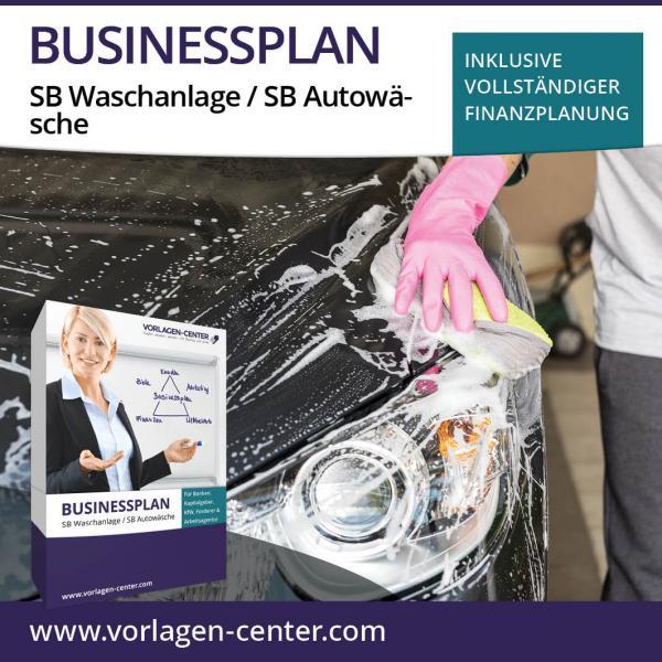 Businessplan SB Waschanlage / SB Autowäsche