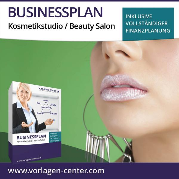 Businessplan-Paket Kosmetikstudio / Beauty Salon
