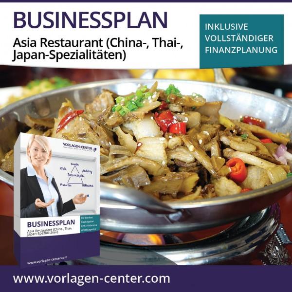 Businessplan-Paket Asia Restaurant (China-, Thai-, Japan-Spezialitäten)